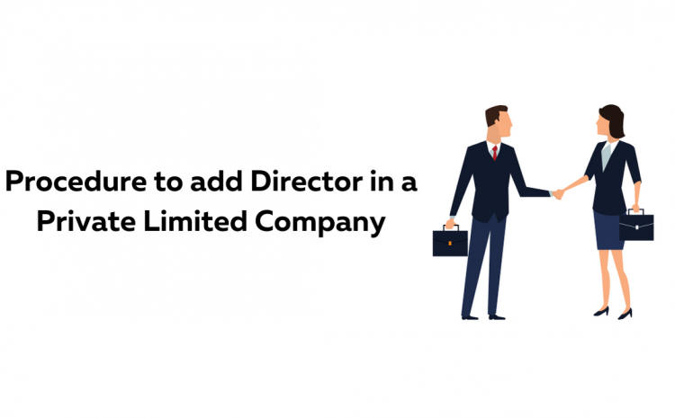How to add Director in a Private Limited Company